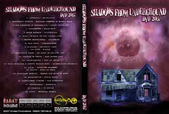 SHADOWS FROM UNDERGROUND - DVD 2007