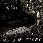 DARK ANGELS - Symphony Of Bridal Veil