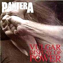 Vulgar Display of Power - cover
