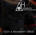 DUOBETIC HOMUNKULUS - Èásti a mechanismy strojù