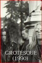 GROTESQUE (1990)