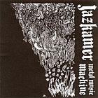 JAZKAMER - Metal Music Machine