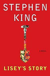 Stephen King - Lisey´s Story