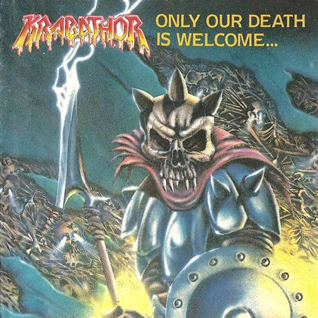 KRABATHOR – Only Our Death Is Welcome…
