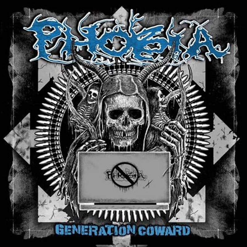 PHOBIA – Generation Coward