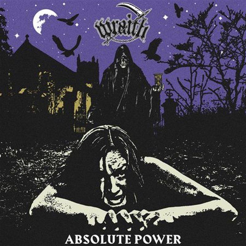 WRAITH – Absolute Power