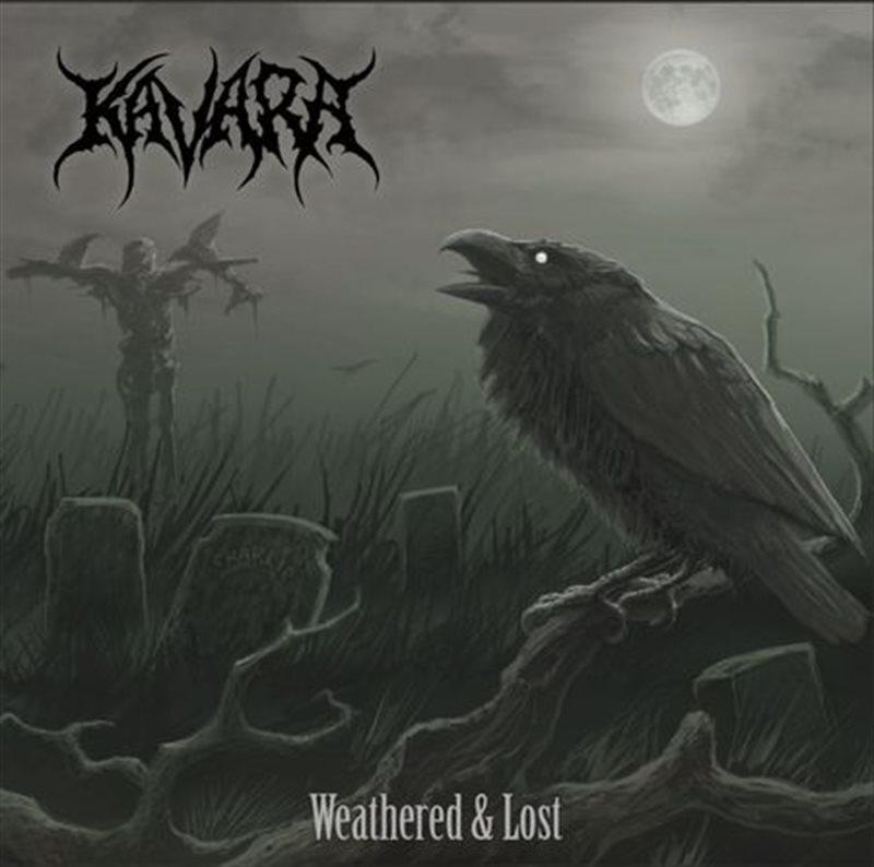 KAVARA – Weathered & Lost