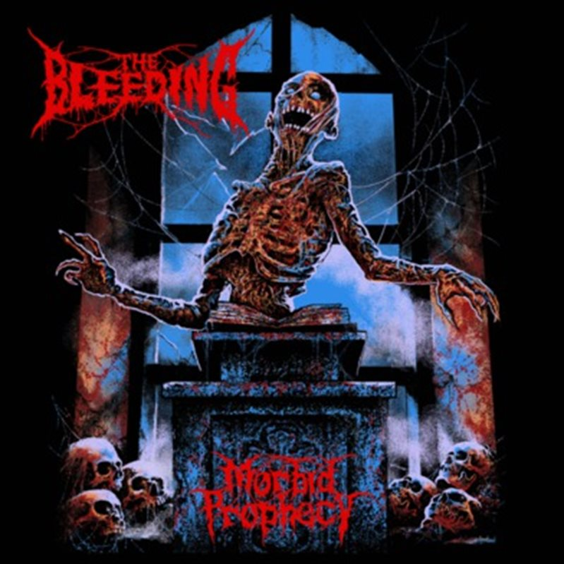 THE BLEEDING – Morbid Prophecy