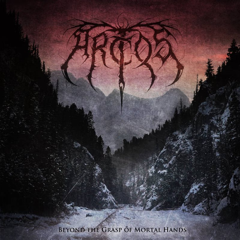ARCTOS – Beyond The Grasp Of Mortal Hands