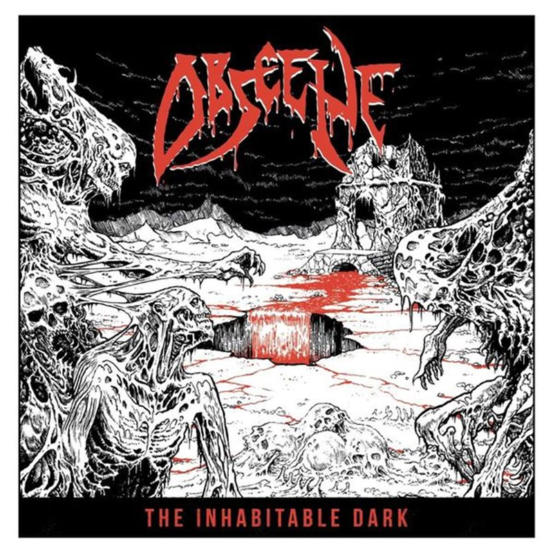 OBSCENE – The Inhabitable Dark