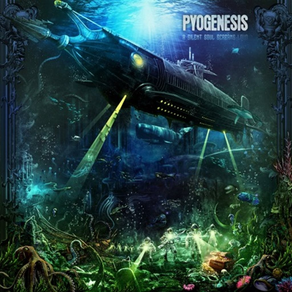 PYOGENESIS – A Silent Soul Screams Loud