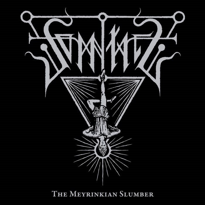 SOMNIATE - The Meyrinkian Slumber