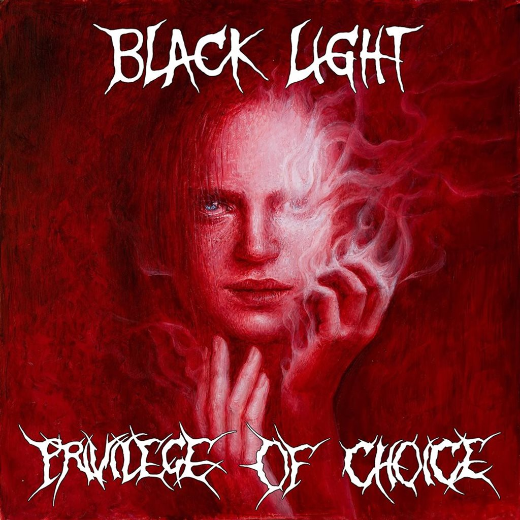 BLACK LIGHT - Privilege Of Choice