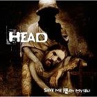 "BRIAN ""HEAD"" WELCH - Save Me From Myself"