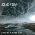 ACRASSICAUDA - Only The Dead See The End Of The War