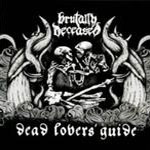 BRUTALLY DECEASED - Dead Lover's Guide