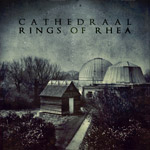 CATHEDRAAL / RINGS OF RHEA / SCHEMATICS FOR GRAVITY - Split