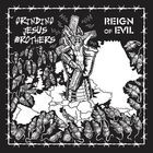 GRINDING JESUS BROTHERS - Reign Of Evil