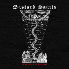 BASTARD SAINTS - The Shape Of My Will
