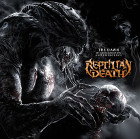 REPTILIAN DEATH - The Dawn Of Consummation And Emergence