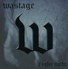 WASTAGE - Right Now (EP)