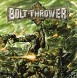 BOLT THROWER - Honour . Valour . Pride