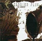 CARRIER FLUX - In Waste
