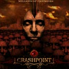 CRASHPOINT - Millions Of Figurines