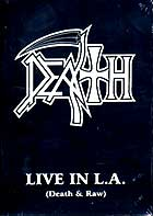 DEATH - Live In L.A. (Death & Raw) - DVD