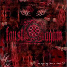 FAUST AGAIN - Seizing Our Souls
