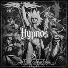 HYPNOS - Heretic Commando: Rise Of The New Antichrist