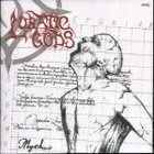 LUNATIC GODS - Mythus