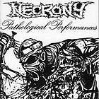 NECRONY - Pathological Performances