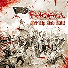 PHOBIA - Get Up And Kill