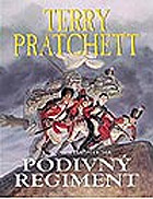 Terry Pratchett - PODIVNÝ REGIMENT