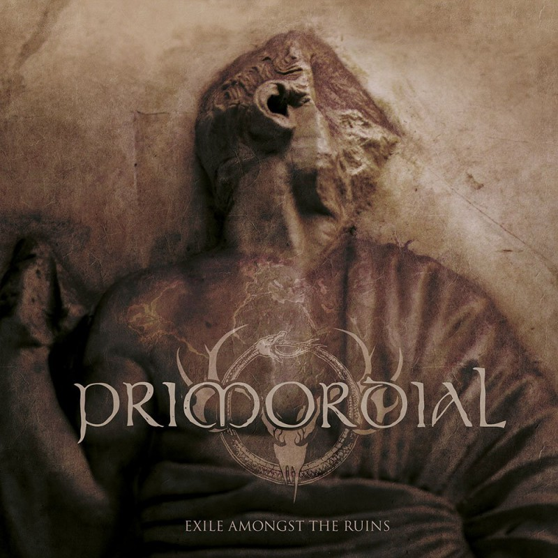PRIMORDIAL - Exile Among The Ruins