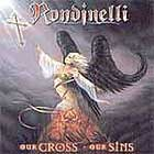 RONDINELLI - Our Cross Our Sins