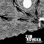 ZUBROWSKA - Zubrowska Are Dead
