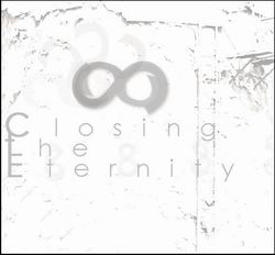 CLOSING THE ETERNITY &  AD LUX TENEBRAE - Nearby Being