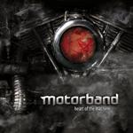 MOTORBAND - Heart Of The Machine